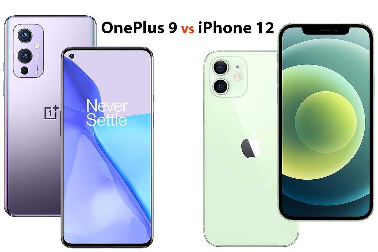OnePlus 9 vs iPhone 12