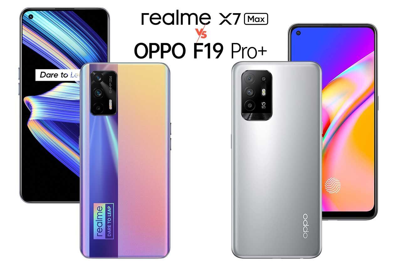 Realme X7 Max vs Oppo F19 Pro+