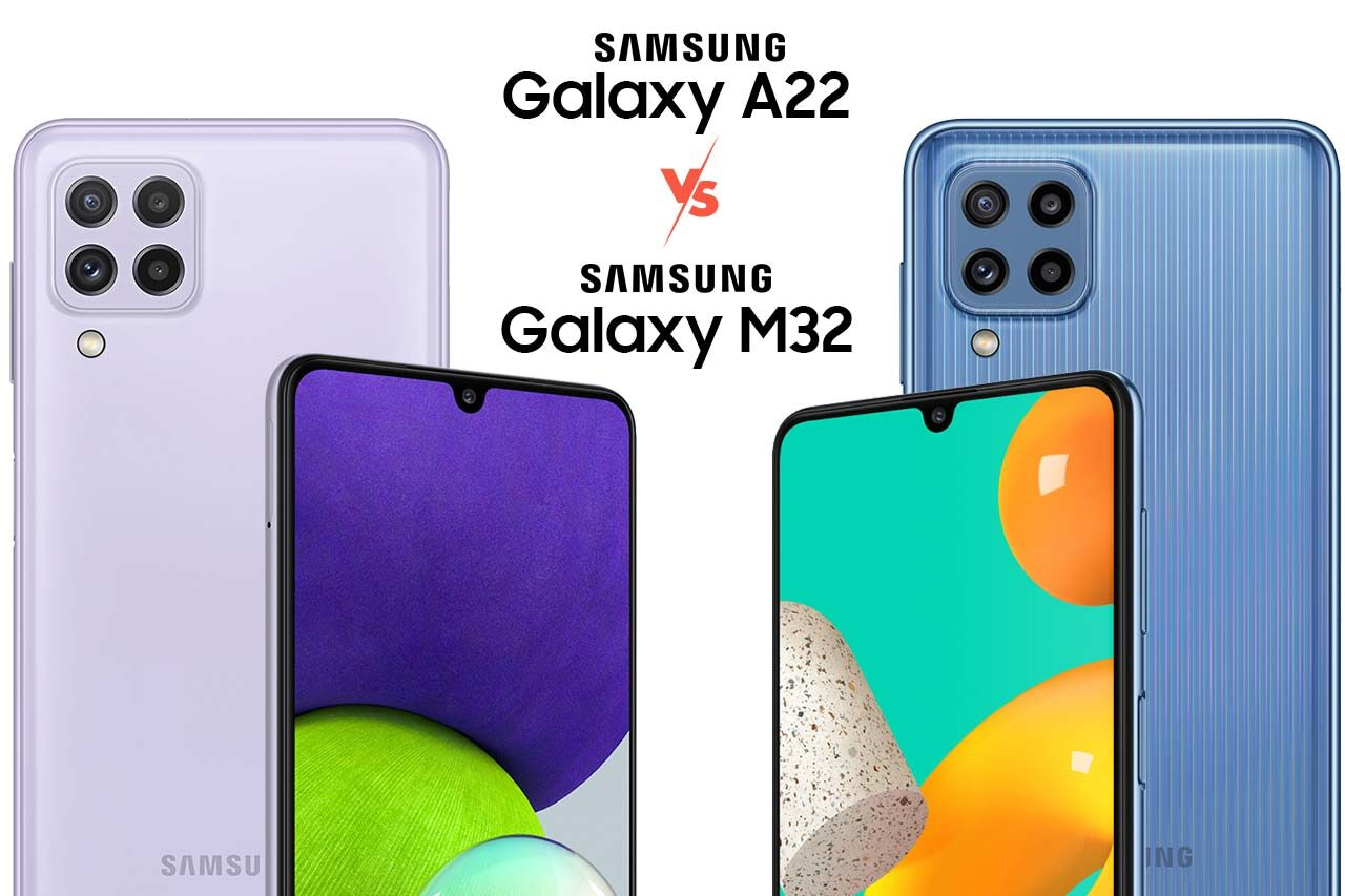 Samsung Galaxy A22 vs M32
