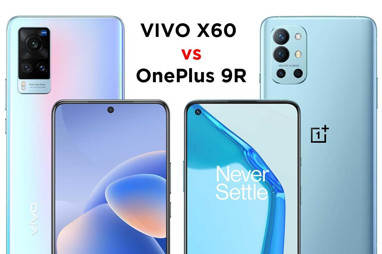 vivo X60 vs OnePlus 9R