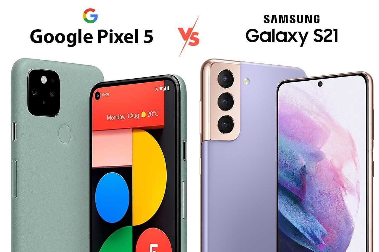 Google Pixel 5 vs Samsung S21