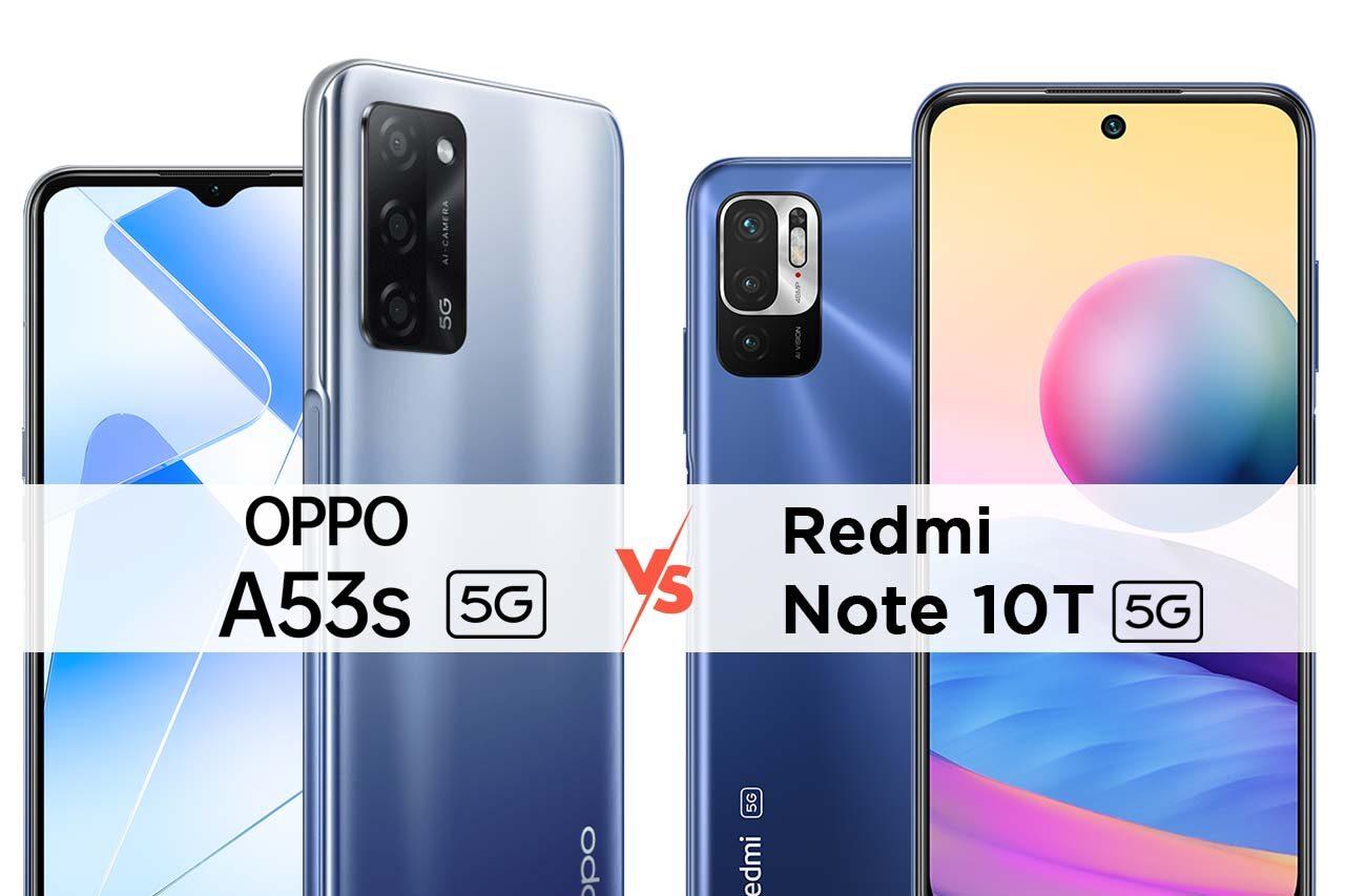 Oppo A53s 5G vs Redmi Note 10T 5G