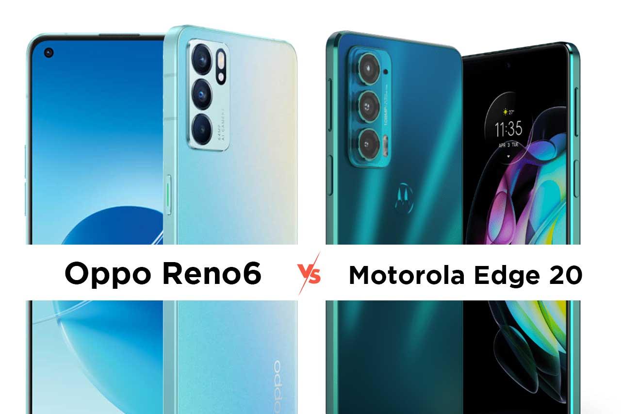 Oppo Reno6 vs Motorola Edge 20