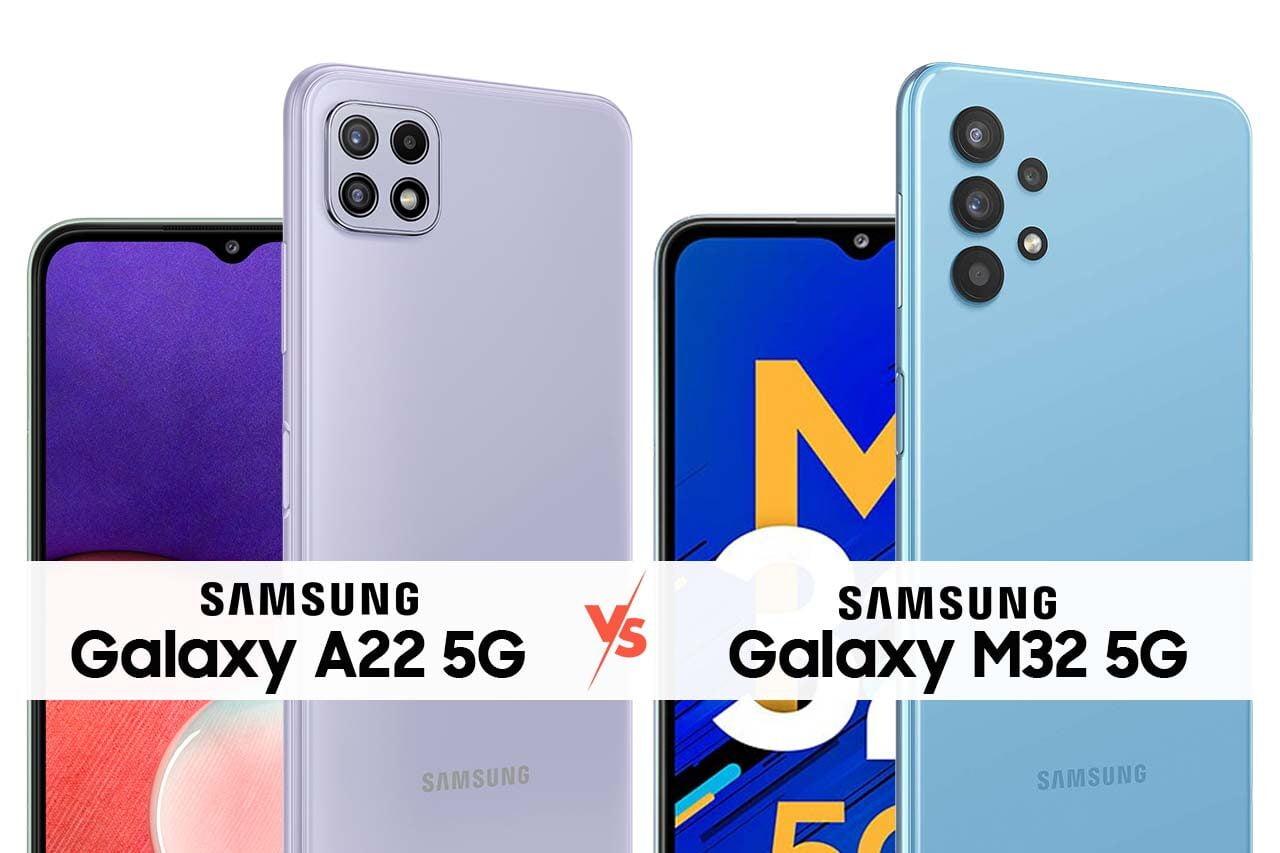 Samsung A22 5G vs M32 5G